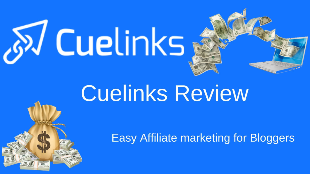 Cuelinks Review: Indian Affiliate Program for Bloggers